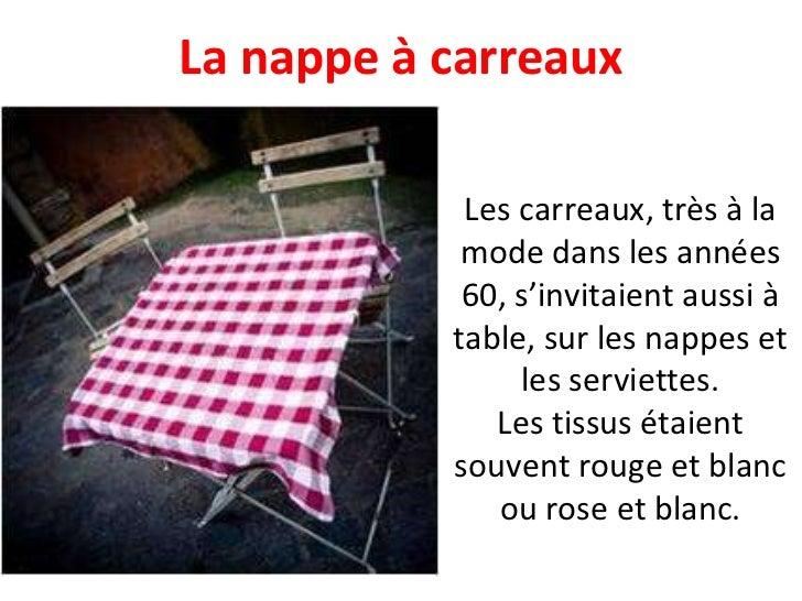 Les carreaux, très à la mode dans les années 60, s'invitaient aussi à table, sur les nappes et les serviettes. Les tissus ...