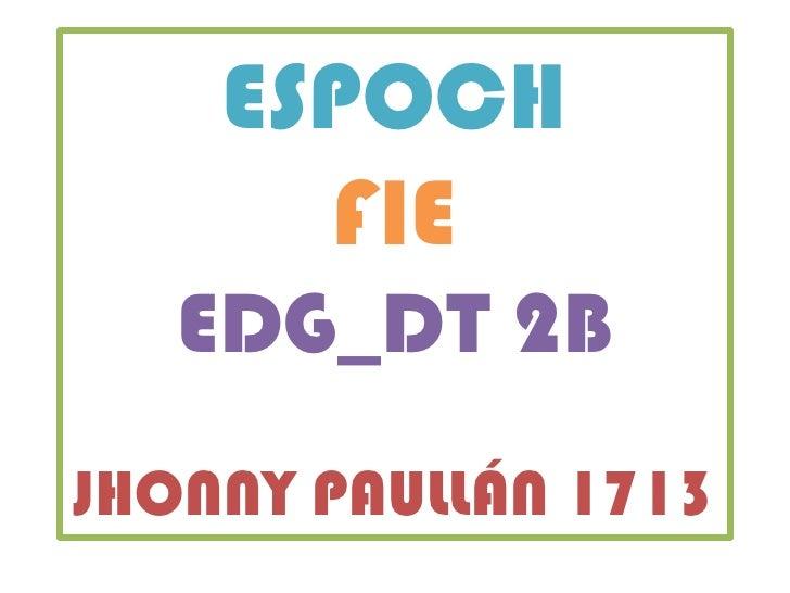 ESPOCH      FIE   EDG_DT 2BJHONNY PAULLÁN 1713