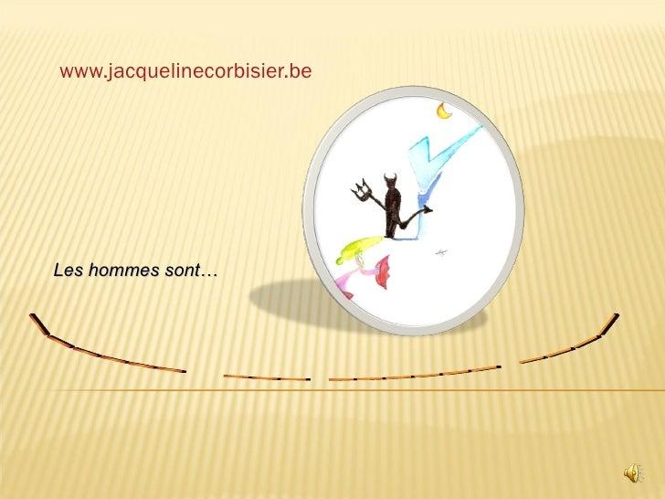 www.jacquelinecorbisier.be   ______  ___ ______ ____  Les hommes sont…