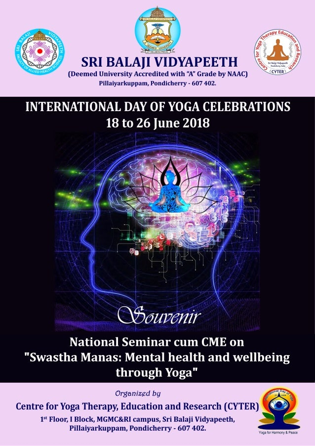 IDY National Seminar-cum-CME at SBV, Pondicherry 2018 2 Chief Patron Shri MK RAJAGOPALAN Chairman SBECPT and Chancellor Sr...