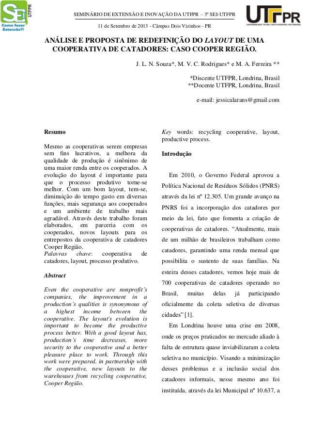 SEMINÁRIO DE EXTENSÃO E INOVAÇÃO DA UTFPR – 3º SEI-UTFPR 11 de Setembro de 2013 - Câmpus Dois Vizinhos - PR ANÁLISE E PROP...