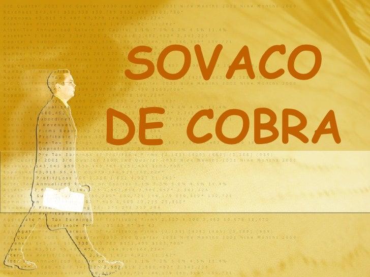 SOVACO DE COBRA
