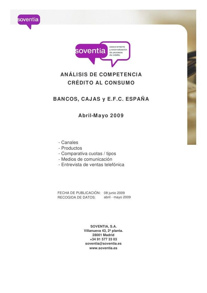 ANÁLISIS DE COMPETENCIA      CRÉDITO AL CONSUMO   BANCOS, CAJAS y E.F.C. ESPAÑA              Abril-Mayo 2009      - Canale...