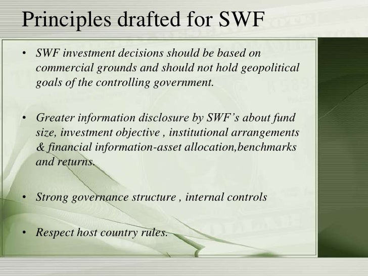 swf investments global implication A possible (proportionate) regulatory framework for swf investments  sovereign wealth funds and global imbalances, quarterly bulletin, 2008 q2, p 197 3.