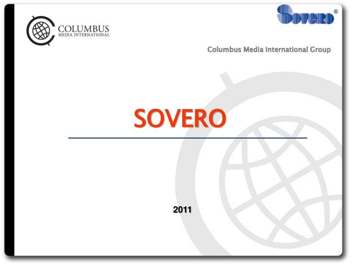 Columbus Media International GroupSOVERO  2011