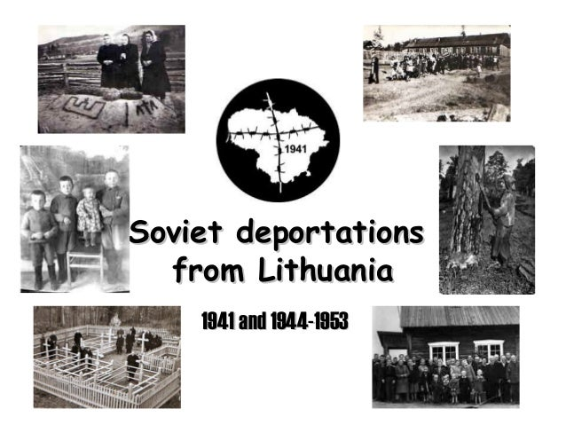 Soviet deportations  from Lithuania    1941 and 1944-1953