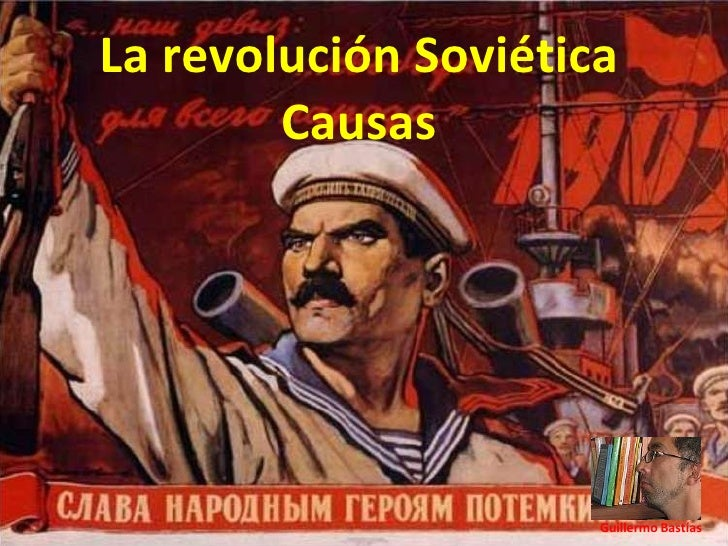 Guillermo Bastías La revolución Soviética Causas