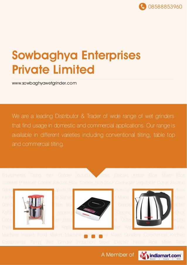 08588853960A Member ofSowbaghya EnterprisesPrivate Limitedwww.sowbaghyawetgrinder.comTilting Wet Grinder Induction Stove E...