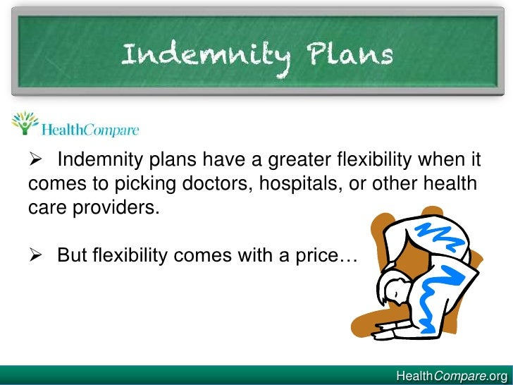 So ... what is an indemnity health care plan?