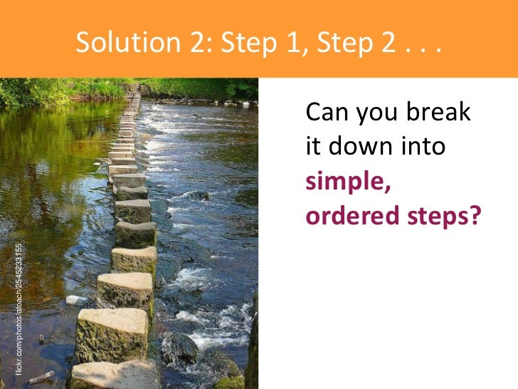 Solution 2: Step 1, Step 2 . . .                                                          Can you break                   ...