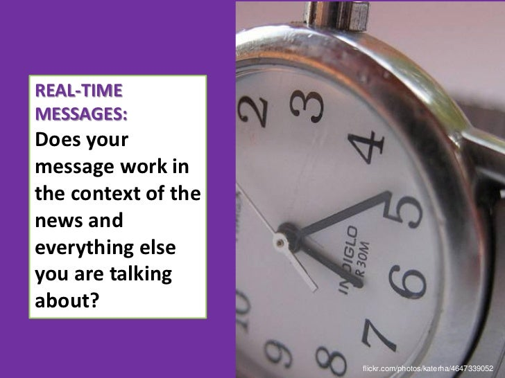 What can you do tomake your messagesfeel more timely?