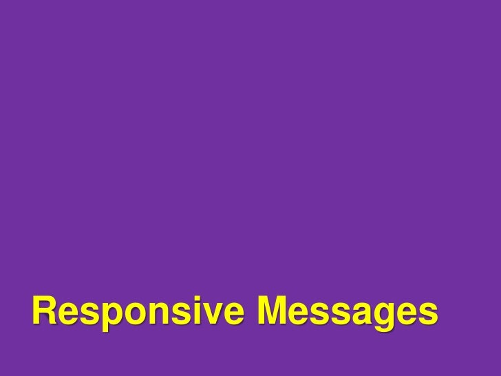 Flickr: Brittany GRESPONSIVE MESSAGES:Listen to what yoursupporters are saying,and respond!