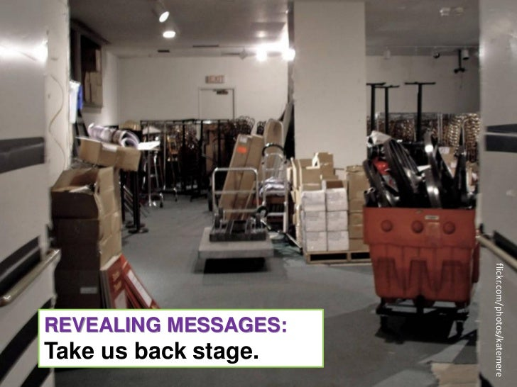 REVEALING MESSAGES:Story Arcs that Take UsBack Stage