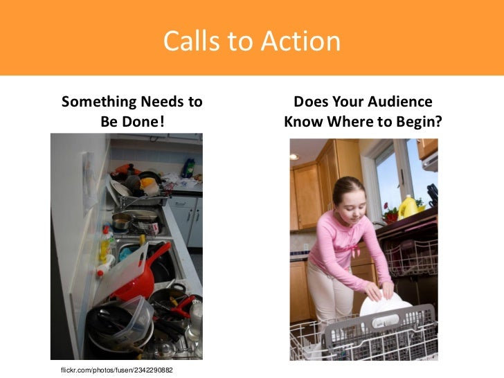 Calls to ActionSomething Needs to                       Does Your Audience    Be Done!                            Know Whe...