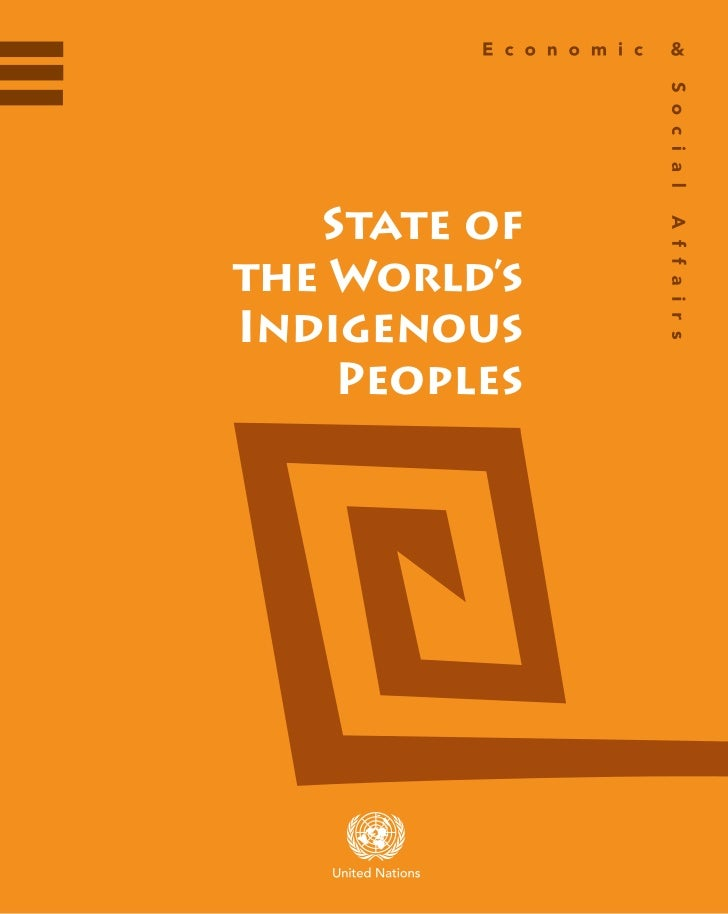 State ofthe World'sIndigenous    Peoples