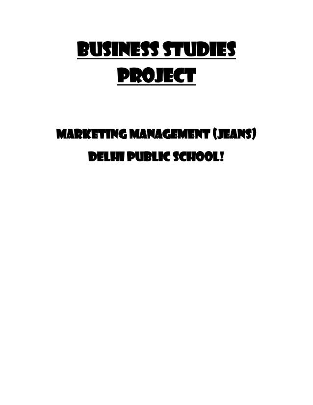 Business studies      projectMarketing management (JEANS)    Delhi public school!