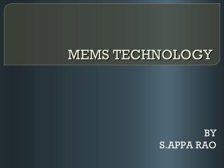MEMS TECHNOLOGY BY S.APPA RAO