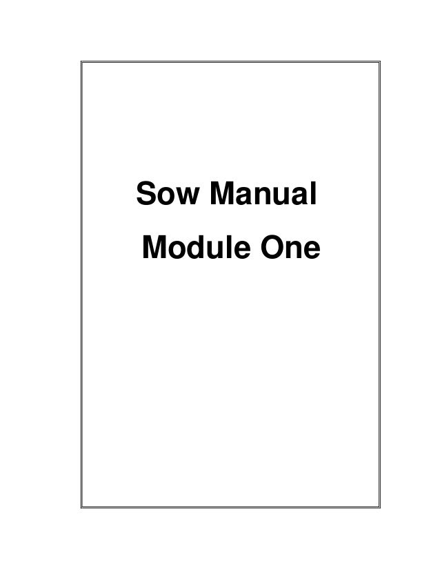Sow manual module one