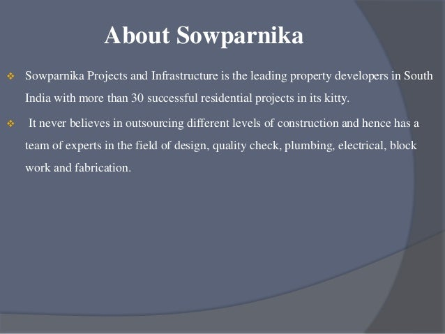 please visit our project detail page to put an end to your property search! http://www.indiaproperty.com/sowparnika-sudars...