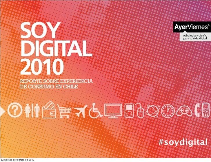 VIDA DIGITAL 2010                                                        #soydigital jueves 25 de febrero de 2010