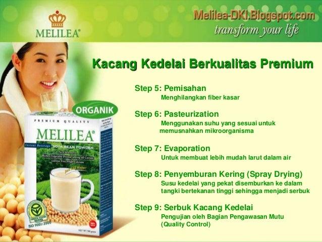 Kacang Kedelai Berkualitas Premium  Step 5: Pemisahan  Menghilangkan fiber kasar  Step 6: Pasteurization  Menggunakan suhu...