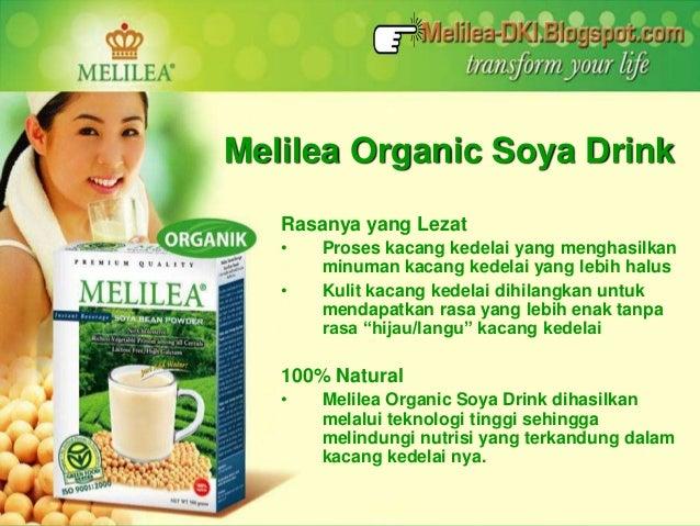 Melilea Organic Soya Drink  Rasanya yang Lezat  • Proses kacang kedelai yang menghasilkan  minuman kacang kedelai yang leb...