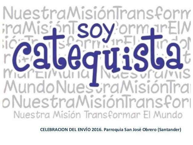 Álbum de fotografías por TRAGSA CELEBRACION DEL ENVÍO 2016. Parroquia San José Obrero (Santander)