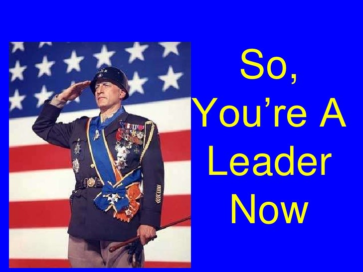 So, You're A Leader Now<br />