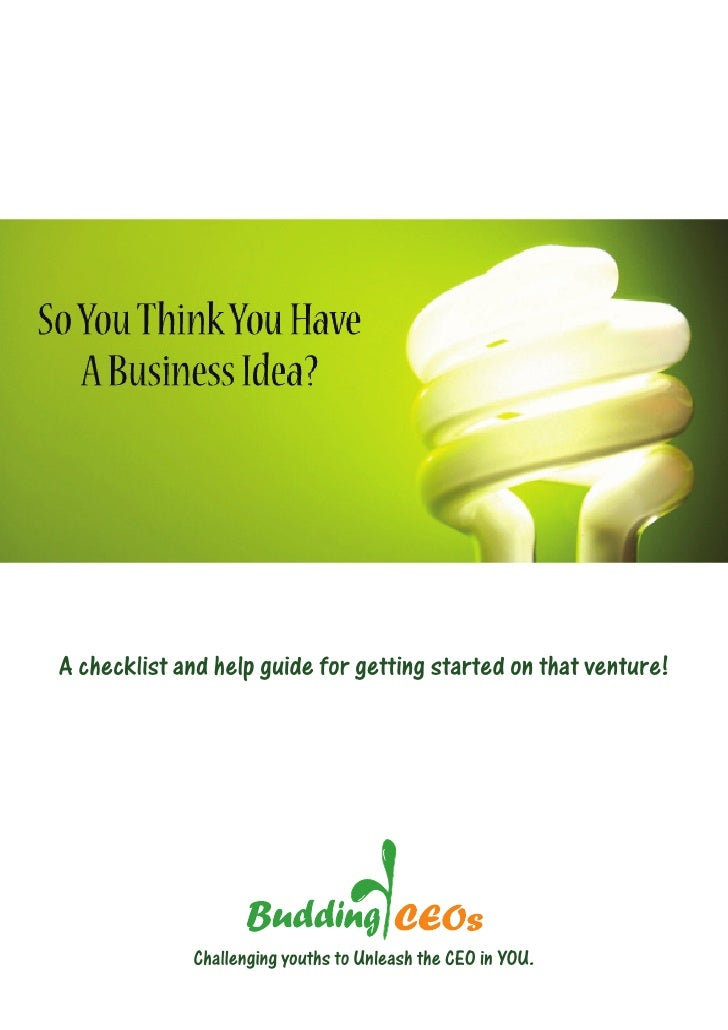 A checklist and help guide for getting started on that venture!                  Challenging youths to Unleash the CEO in ...