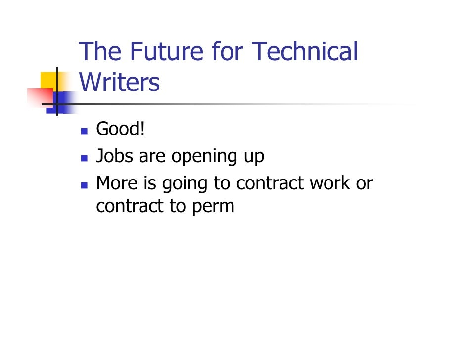 so you want to be a technical writer   23 the future for technical writers good jobs