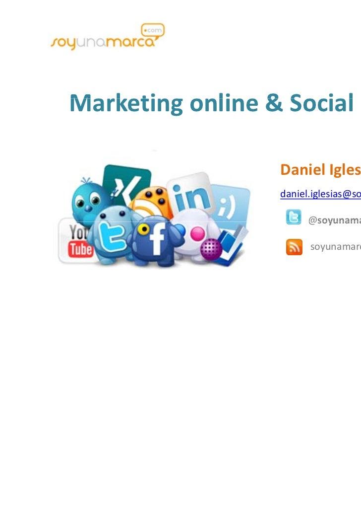 Marketingonline&SocialMediaMarketing online & Social Media                  DanielIglesias                  daniel.ig...