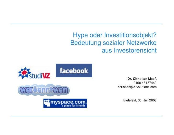 Hype oder Investitionsobjekt?                            Bedeutung sozialer Netzwerke                                     ...