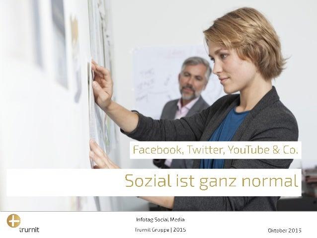 Sozial ist ganz normal