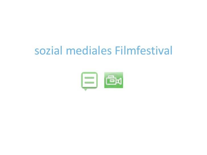 sozial mediales Filmfestival<br />