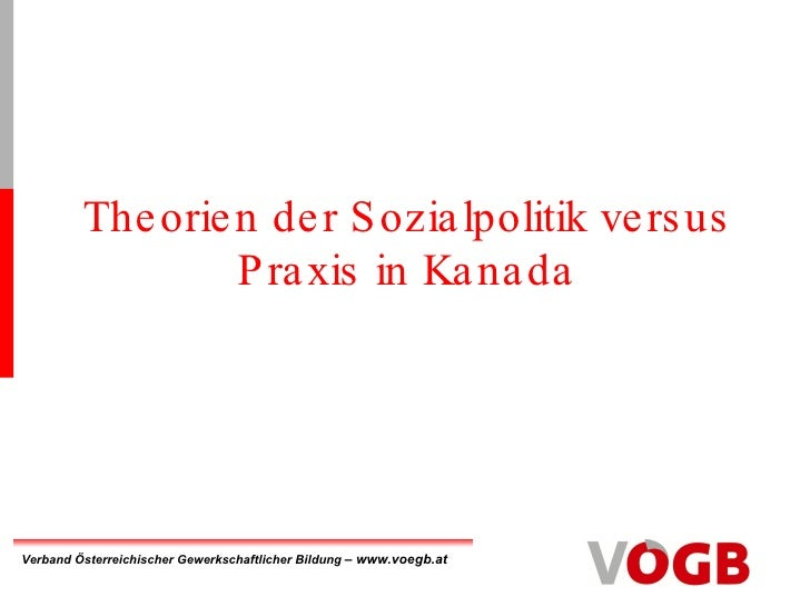 Theorien der Sozialpolitik versus Praxis in Kanada