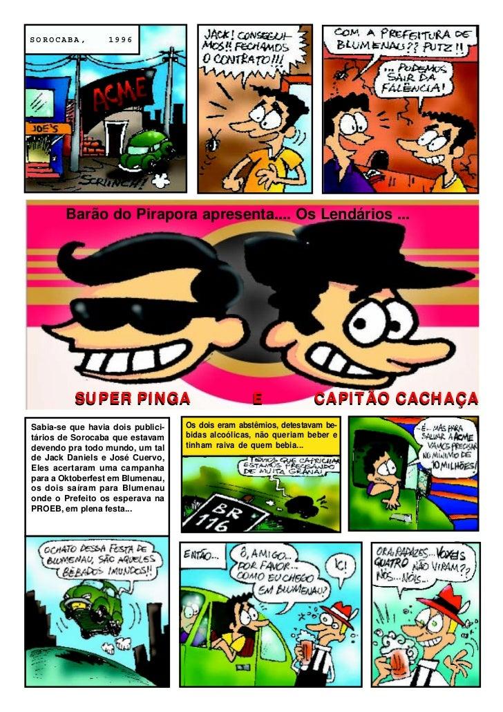 SOROCABA,         1996        Barão do Pirapora apresenta.... Os Lendários ...          SUPER PINGA                       ...