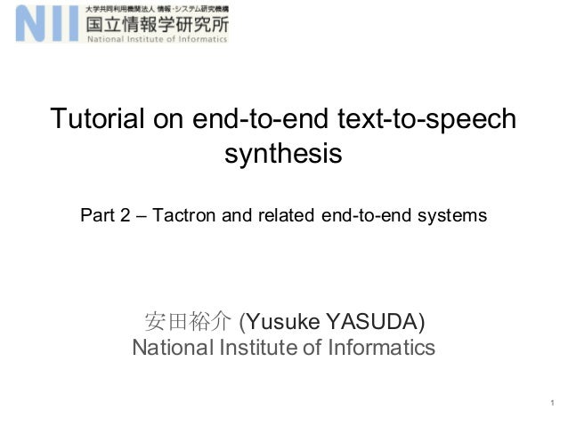 Tutorial on end-to-end text-to-speech synthesis: Part 2
