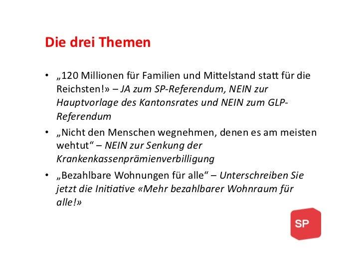 """Die drei Themen • """"120 Millionen für Familien und Mi4elstand sta4 für die    Reichsten!» – JA..."""