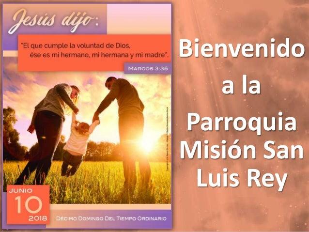 Bienvenido a la Parroquia Misión San Luis Rey