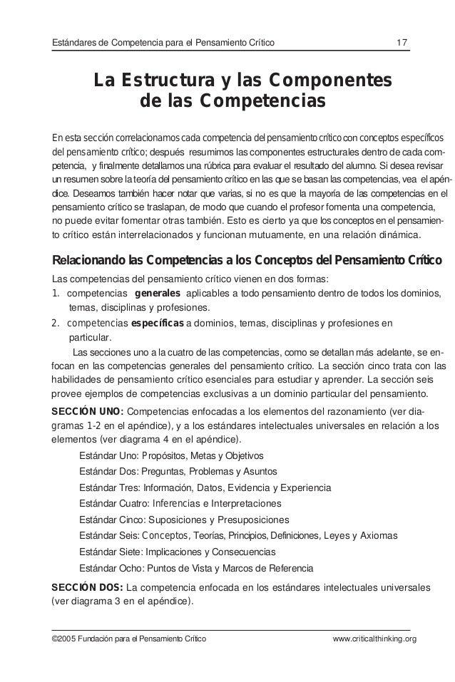 La Estructura y las Componentes de las Competencias En esta sección correlacionamoscadacompetenciadelpensamientocríticocon...