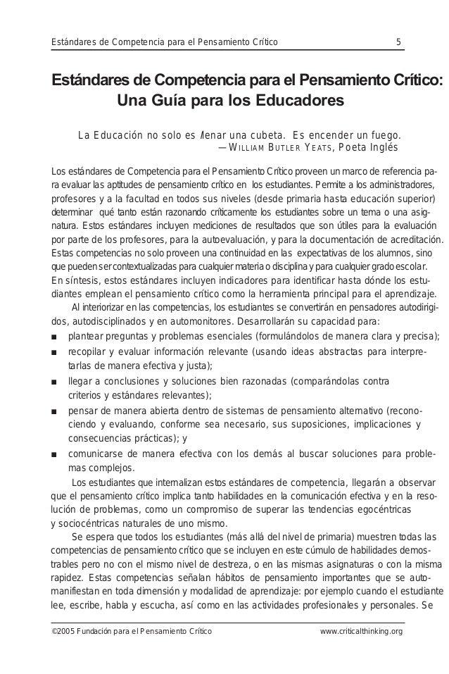 Estándares de Competencia para el Pensamiento Crítico 5 ©2005 Fundación para el Pensamiento Crítico www.criticalthinking.o...