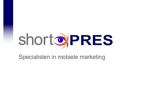 Specialisten in mobiele marketing