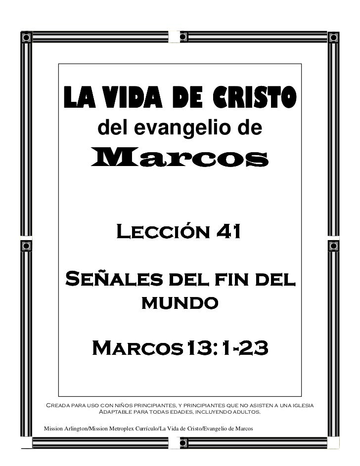 LA VIDA DE CRISTO                     del evangelio de                  Marcos                            Lección 41      ...