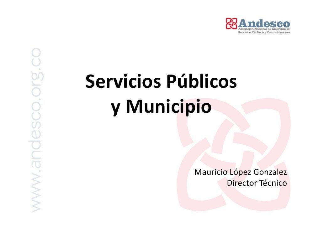 SERVICIOS PÚBLICOS   DOMICILIARIOS     ACUEDUCTO,ALCANTARILLADO Y ASEO