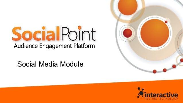 Audience Engagement Platform Social Media Module