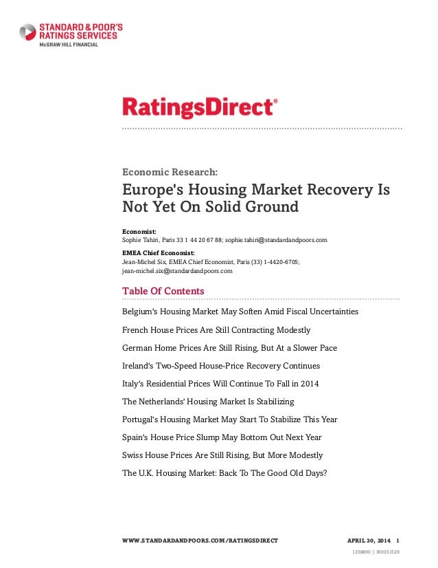 Economic Research: Europe's Housing Market Recovery Is Not Yet On Solid Ground Economist: Sophie Tahiri, Paris 33 1 44 20 ...