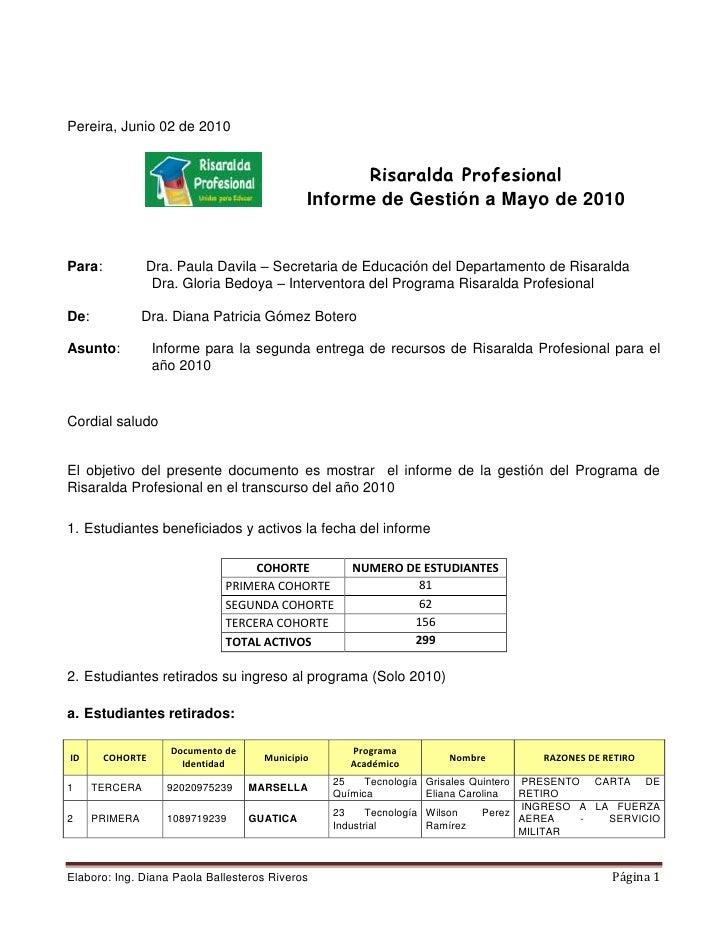 Pereira, Junio 02 de 2010<br />830580191135<br />Risaralda Profesional<br />Informe de Gestión a Mayo de 2010<br />Para:...
