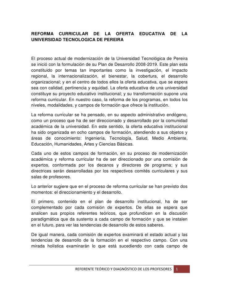 REFORMA CURRICULAR DE LA OFERTA                        EDUCATIVA       DE     LA UNIVERSIDAD TECNOLOGICA DE PEREIRA    El ...