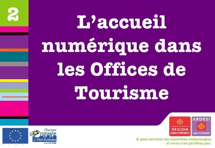 L'accueil numérique dans les Offices de Tourisme 2