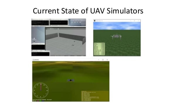 What Does Simulator Enables? • Wide variety of environment, day of time, weather patterns • No legal hassle, much cheaper ...